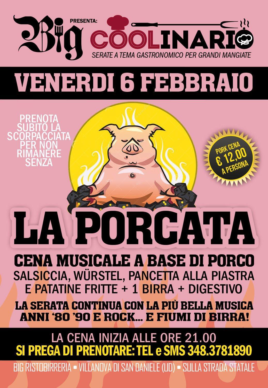 Porcata Il 6 febbraio inizia il ciclo Coolinario, appuntamento settimanale al Big con le cene musical gastronomiche