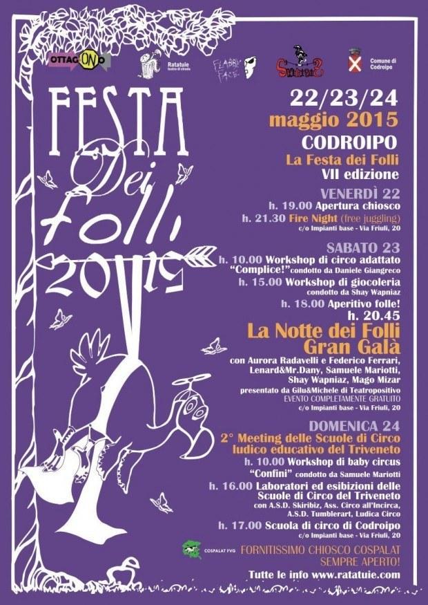 festa dei folli 01 620x875 22 23 24.05.2015   Festa dei folli a Codroipo, impianti base
