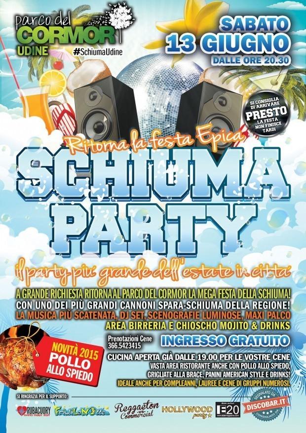 schiuma 2015 620x876 13.06.2015   Mega Schiuma Party a Udine