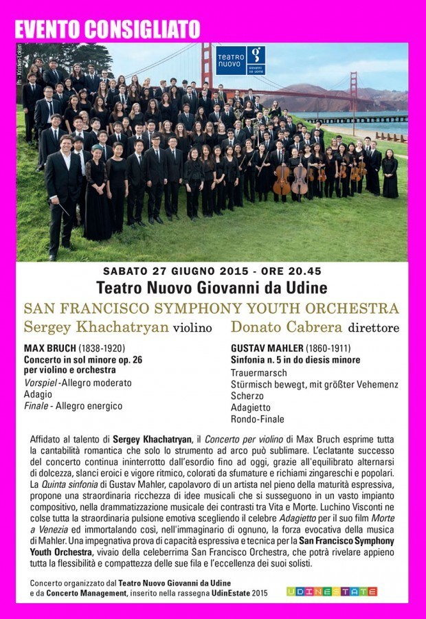 out 1 69@azalea b75110deefb921310df4ad9982657f78 620x901 27.06.2015   San Francisco Symphony Youth Orchestra a Udine