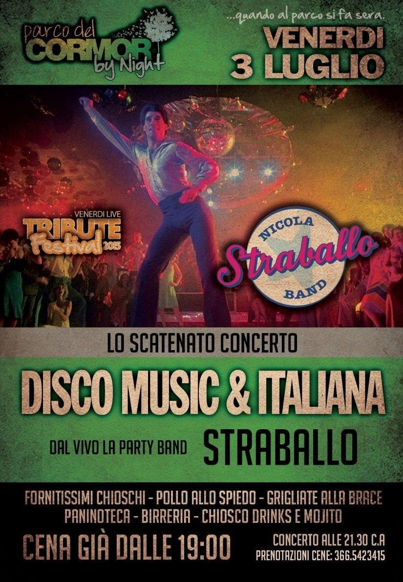 straballo 825x1192 03.07.2015   Concerto DiscoMusic e Italiano PARCO DEL CORMOR Udine