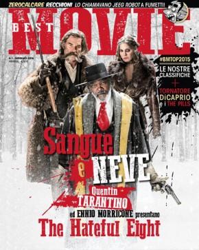 Su Best Movie di gennaio Tarantino e Morricone parlano di The Hateful Eight, mentre DiCaprio racconta il set estremo di Revenant: Redivivo