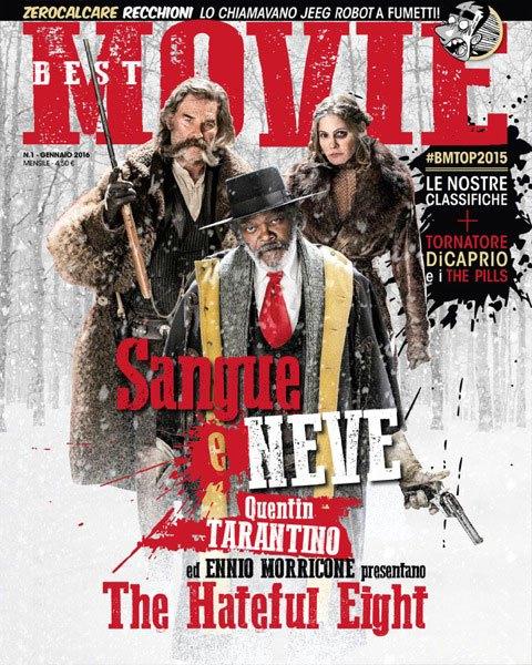 cover 01 Su Best Movie di gennaio Tarantino e Morricone parlano di The Hateful Eight, mentre DiCaprio racconta il set estremo di Revenant: Redivivo