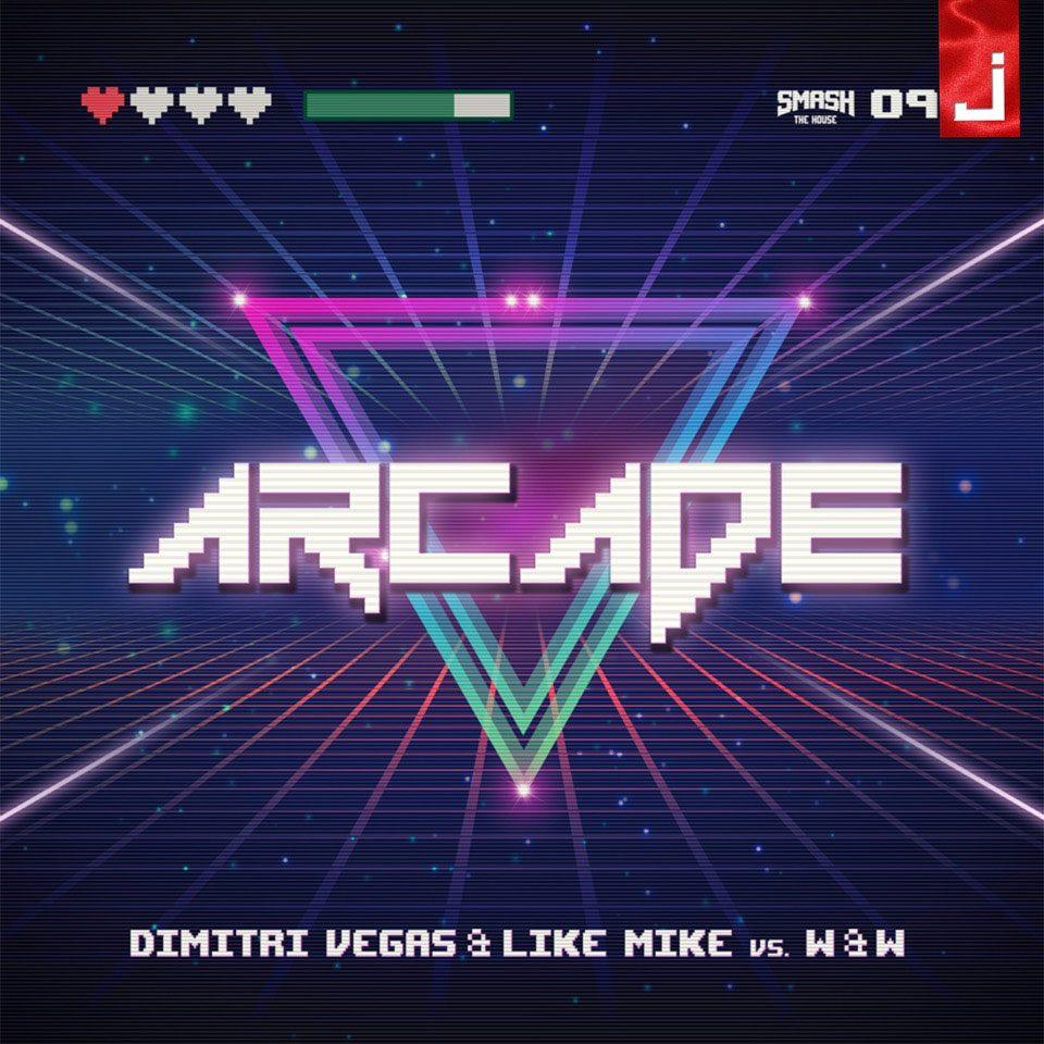 je fuga arcade 'Arcade'. Il nuovo singolo di Dimitri Vegas & Like Mike vs W&W. Disponibile in formato digitale