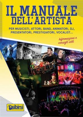 Il Manuale dell'Artista, primo vademecum dedicato agli artisti dello spettacolo