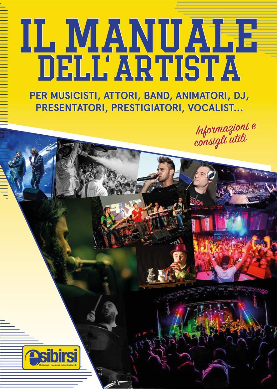 copertina il manuale dellartista Il Manuale dell'Artista, primo vademecum dedicato agli artisti dello spettacolo