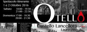 """""""OTELLO"""" di William Shakespeare al Castello Lancellotti, Lauro (provincia Avellino)"""