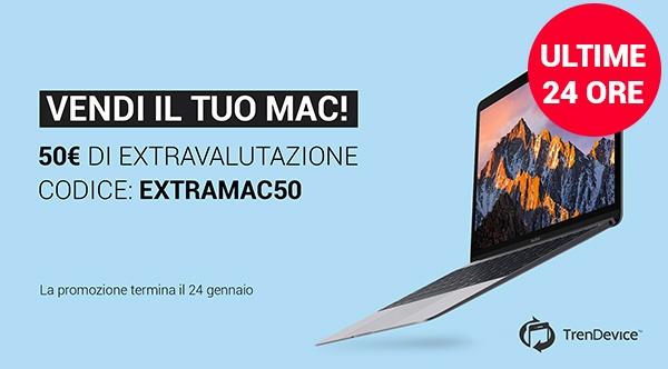trendevice extravalutazione ultime24ore Ultime 24 ore: 50€ di extravalutazione sulla vendita del vostro Mac!